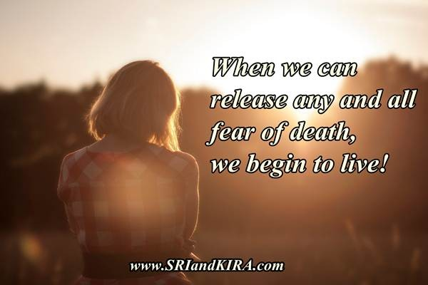 release any and all fear of death